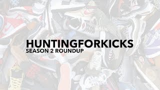 HUNTING FOR KICKS SEASON 2 ROUNDUP