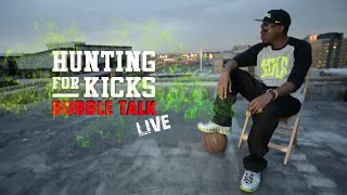 Hunting For Kicks Season 3 – Bubble Talk Live show – Part 1