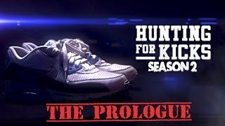 Hunting For Kicks Season 2 Prologue