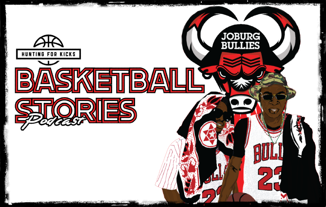 Hunting For Kicks Basketball Stories Podcast – Episode 1
